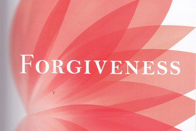 Forgive and Forget: The Importance of Forgiveness